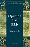 Opening the Bible (New Churchs Teaching Series)