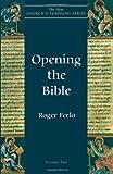 Opening the Bible (New Churchs Teaching Series)