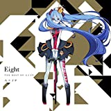 Eight -THE BEST OF 八王子P-(初回限定盤)