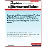 Computerized Neuropsychological Profiles of South African Versus US Athletes: A Basis for Commentary on Cross-Cultural...