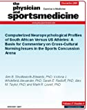 Computerized Neuropsychological Profiles of South African Versus US Athletes: A Basis for Commentary on Cross-Cultural Norming Issues in the Sports Concussion Arena (The Physician and Sportsmedicine)