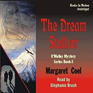 The Dream Stalker: Arapaho Indian Mysteries | [Margaret Coel]