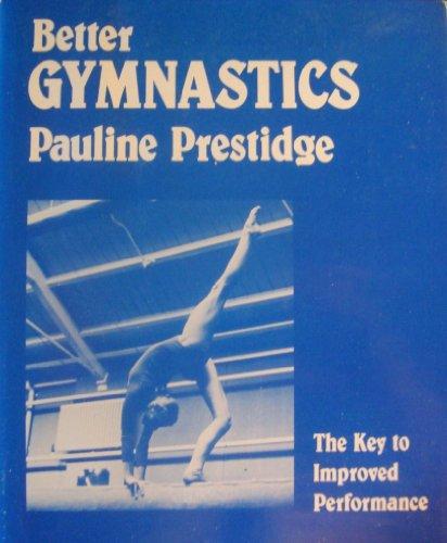Better Gymnastics