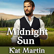 Midnight Sun: Sinclair Sisters Series, Book 1 Audiobook by Kat Martin Narrated by Rebecca Estrella