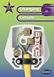 img - for New Star Science Year 6/P7: Changing Circuits Pupil's Book (Star Science New Edition) book / textbook / text book