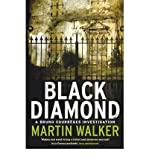 Martin Walker Black Diamond A Bruno Courreges Investigation by Walker, Martin ( Author ) ON Sep-29-2011, Paperback