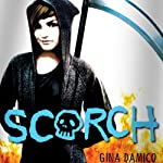 Scorch (       UNABRIDGED) by Gina Damico Narrated by Jessica Almasy
