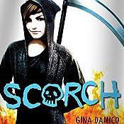 Scorch | [Gina Damico]
