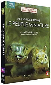 Hidden Kingdoms : Le Peuple Miniature