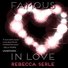 Famous in Love (       UNABRIDGED) by Rebecca Serle Narrated by Tara Sands