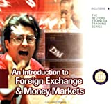 img - for An Introduction to Foreign Exchange and Money Markets: 1st (First) Edition book / textbook / text book