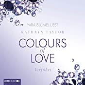 Verführt (Colours of Love 4) | Kathryn Taylor