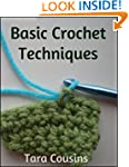 Basic Crochet Techniques - Beginner's...
