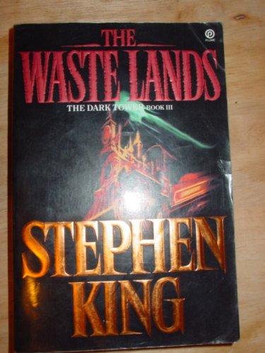 The Waste Lands: The Dark Tower Book III (Dark Tower), STEPHEN KING