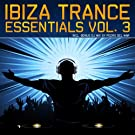 Ibiza Trance Essentials Vol.3 (The Radio Edits)