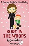 Book cover image for Body in the Woods (A Reverend Annabelle Dixon Cozy Mystery Book 3)