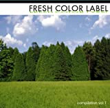 FRESH COLOR LABEL compilation vol.1