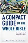 A Compact Guide to the Whole Bible: L...