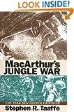 MacArthur's Jungle War: The 1944 New Guinea Campaign (Modern War Studies)