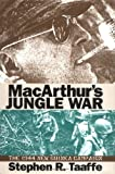 img - for MacArthur's Jungle War: The 1944 New Guinea Campaign (Modern War Studies (Hardcover)) book / textbook / text book