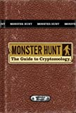 img - for Monster Hunt: The Guide to Cryptozoology by Rory Storm (2008-11-04) book / textbook / text book