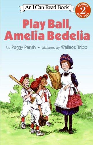 Play Ball, Amelia Bedelia (I Can Read Level 2)