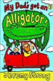Jeremy Strong My Dad's Got an Alligator