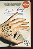img - for John Dies at the End by David Wong (2010-09-14) book / textbook / text book