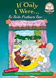 img - for If Only I Were / Si S lo Pudiera Ser (Another Sommer-Time Story Bilingual) book / textbook / text book