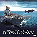 The History of the Royal Navy Audiobook by  Go Entertain Narrated by J.T. McDaniel