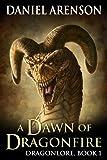 A Dawn of Dragonfire (Dragonlore Book 1)