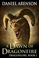 A Dawn of Dragonfire (Dragonlore Book 1) (English Edition)