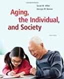 img - for Aging, the Individual, and Society book / textbook / text book