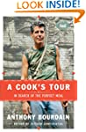 A Cook's Tour: In Search of the Perfe...