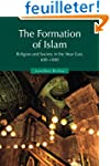 The Formation of Islam: Religion and...