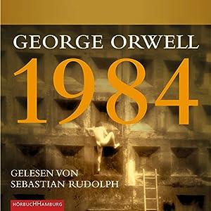1984 Hörbuch von George Orwell Gesprochen von: Sebastian Rudolph