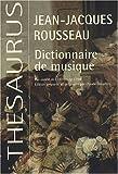 echange, troc Jean-Jacques Rousseau - Dictionnaire de musique : Fac-similé de l'édition de 1768 augmenté des planches sur la lutherie tirées de l'Encyclopédie d