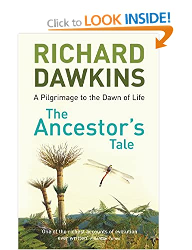 A Pilgrimage to the Dawn of Life - Richard Dawkins