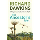 The Ancestor's Tale: A Pilgrimage to the Dawn of Lifeby Prof Richard Dawkins
