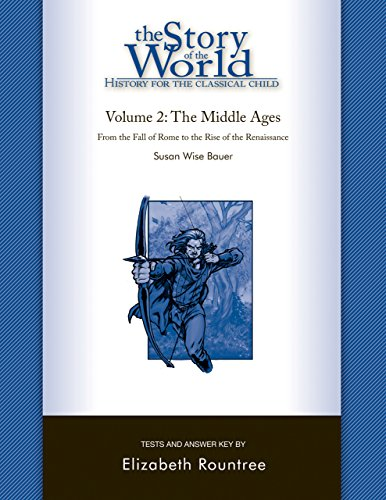 Download The Story of the World: History for the Classical Child: The Middle Ages: Tests and Answer Key (Vol. 2)  (Story of the World)