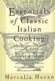 Essentials of Classic Italian Cooking (039458404X) by Marcella Hazan