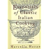 Essentials of Classic Italian Cookingby Marcella Hazan