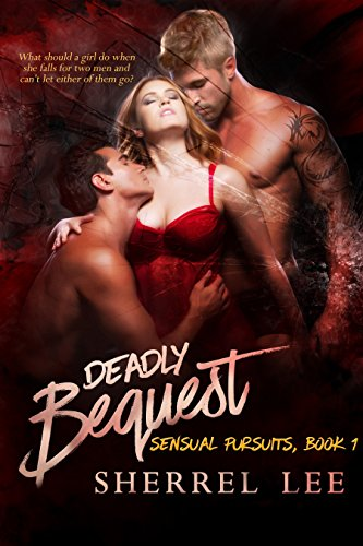 Deadly Bequest by Sherrel Lee