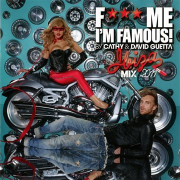 VA-F Me Im Famous Ibiza Mix 2011 By Cathy and David Guetta-CD-FLAC-2011-Mrflac Download