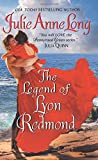 The Legend of Lyon Redmond: Pennyroyal Green Series	 by  Julie Anne Long in stock, buy online here