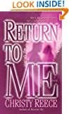 Return to Me: A Novel (Last Chance Rescue (Eternal Romance) Book 2)