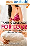 Tantric Massage for Love: A New Level...