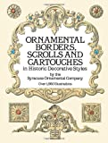 img - for Ornamental Borders, Scrolls and Cartouches in Historic Decorative Styles (Dover Pictorial Archive) book / textbook / text book
