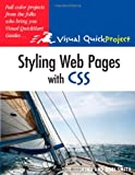 Styling Web Pages with CSS: Visual QuickProject Guide