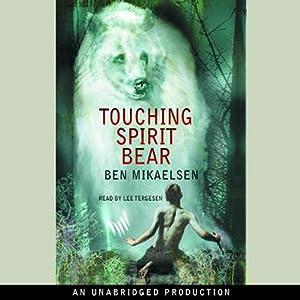 Touching Spirit Bear | [Ben Mikaelsen]